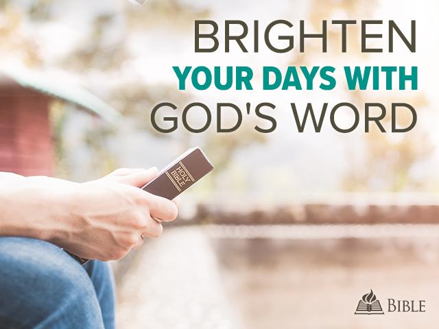 Brighten Your Days with God
