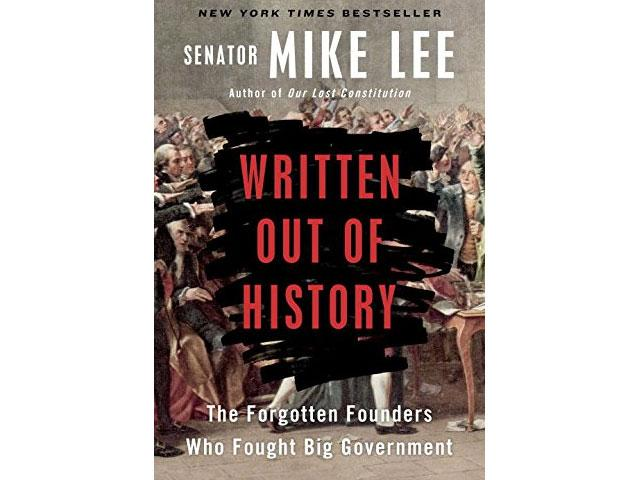 Written Out of History by Senator Mike Lee